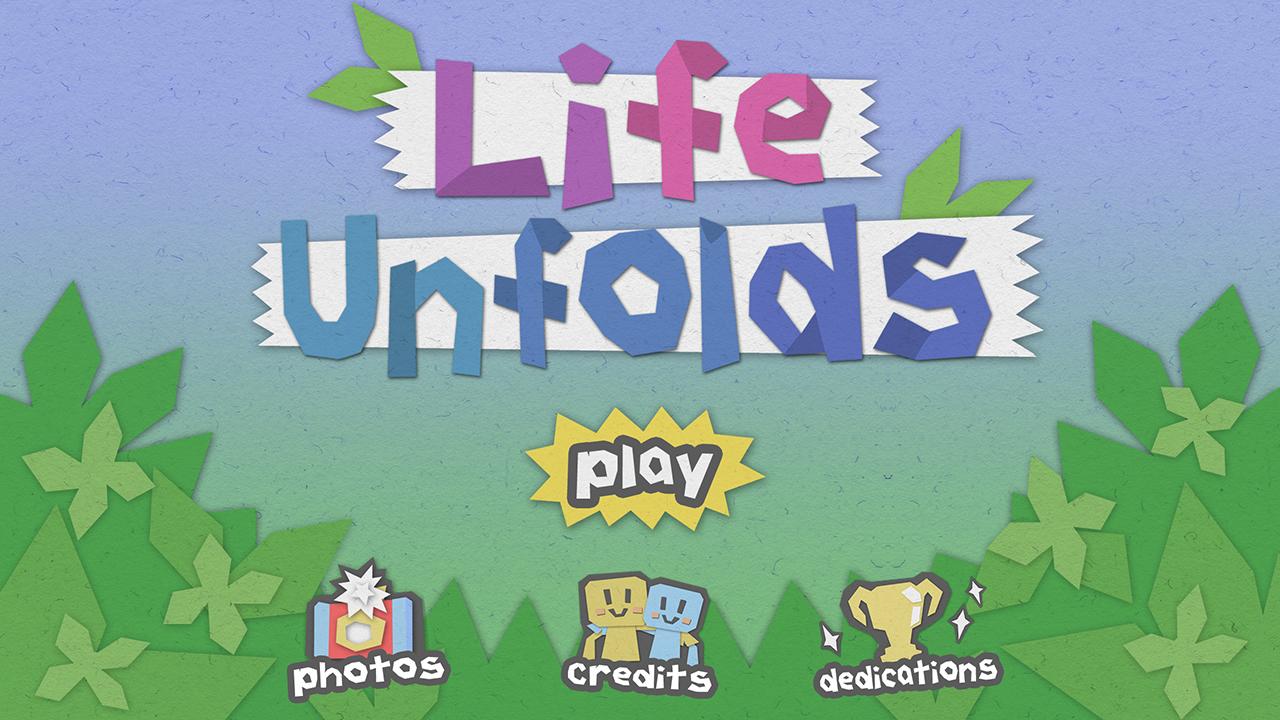 Life Unfolds Titlescreen